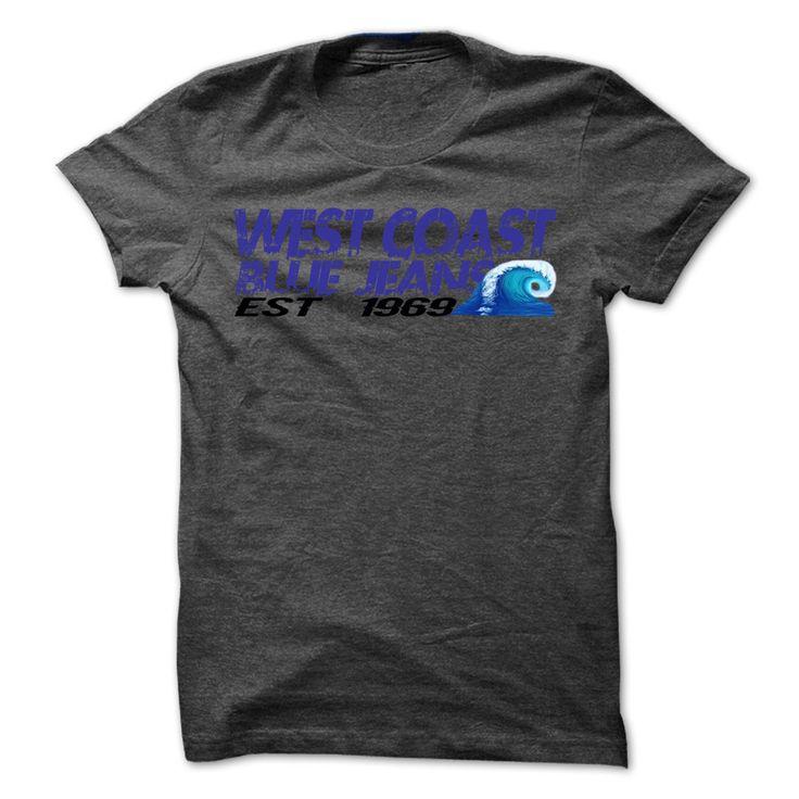 WEST COAST JEANS T-Shirts, Hoodies. BUY IT NOW ==► https://www.sunfrog.com/LifeStyle/WEST-COAST-JEANS-DarkGrey-Guys.html?id=41382