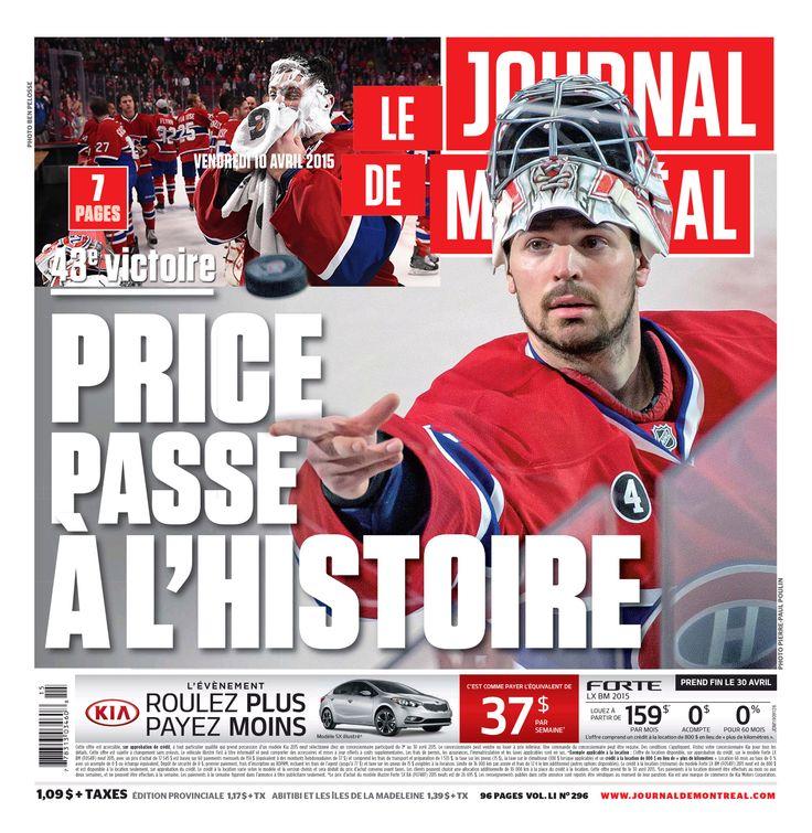 Le 9 avril 2015, Carey Price inscrit son nom dans les annales de la très longue histoire du Canadien de Montréal, remportant une 43ème victoire en saison régulière. Depuis la saison 1975-76, Ken Dryden partageait le record d'équipe de 42 victoires avec le légendaire Jacques Plante qui a réalisé l'exploit à deux reprises en 1956 et 1962. À ce jour, le record absolu de la Ligue Nationale de Hockey appartient à Martin Brodeur des Devils de New-Jersey 2006-2007 avec 48 victoires en une saison.