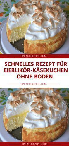 Schnelles Rezept für Eierlikör-Käsekuchen ohne Boden – Kuchen