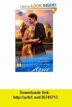 La promise du sultan (French Edition) (9782280222075) Kim Lawrence , ISBN-10: 2280222078  , ISBN-13: 978-2280222075 ,  , tutorials , pdf , ebook , torrent , downloads , rapidshare , filesonic , hotfile , megaupload , fileserve