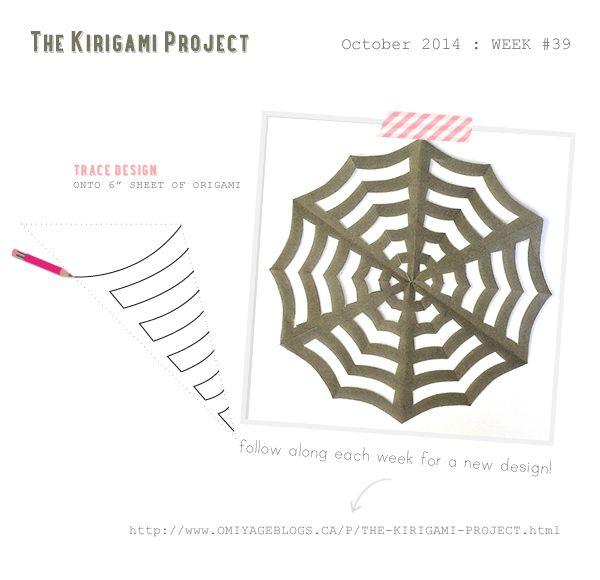 Omiyage Blogs: The Kirigami Project - Week 39 - Spiderweb