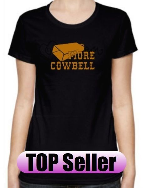 More Cow Bell at www.superflytees.com