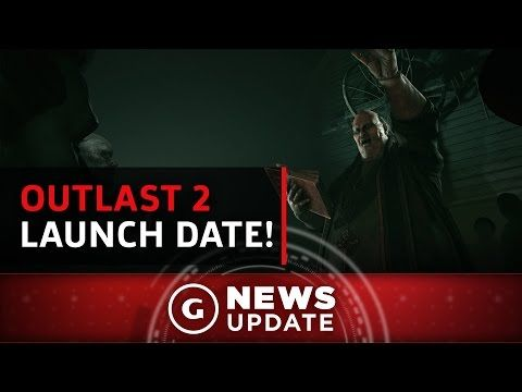 cool Outlast 2 Release Date Revealed - GS News Update