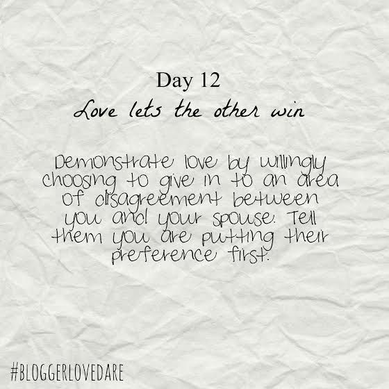 The Love Dare - Day 12 - Love Lets The Other Win