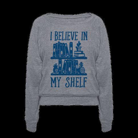I believe in my shelf pullover