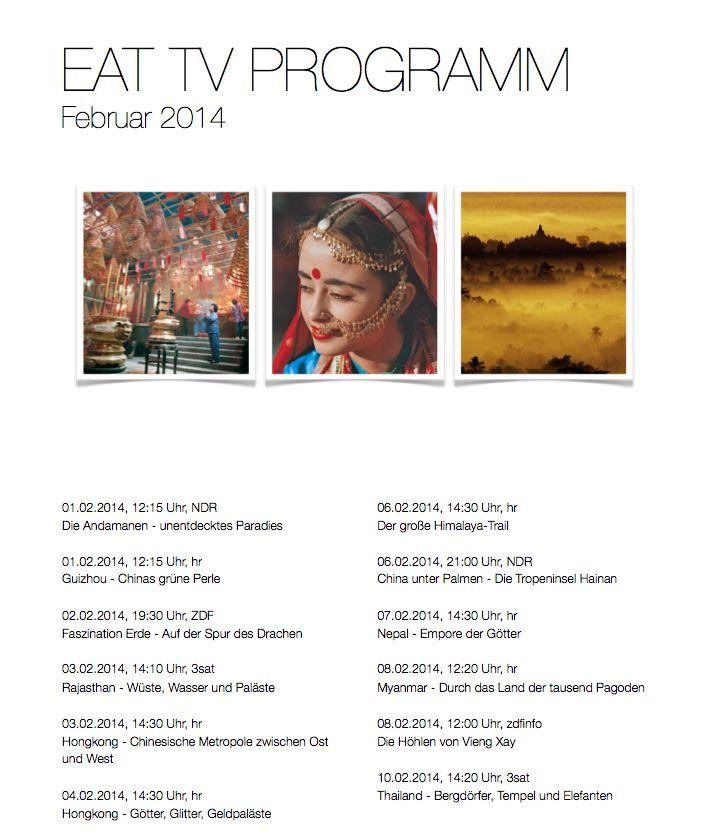 Unser EAT TV Programm für Februar finden Sie ab heute in unserem Blog. Viel Spaß bei den vielen interessanten Dokumentationen und Filmen über Asien.