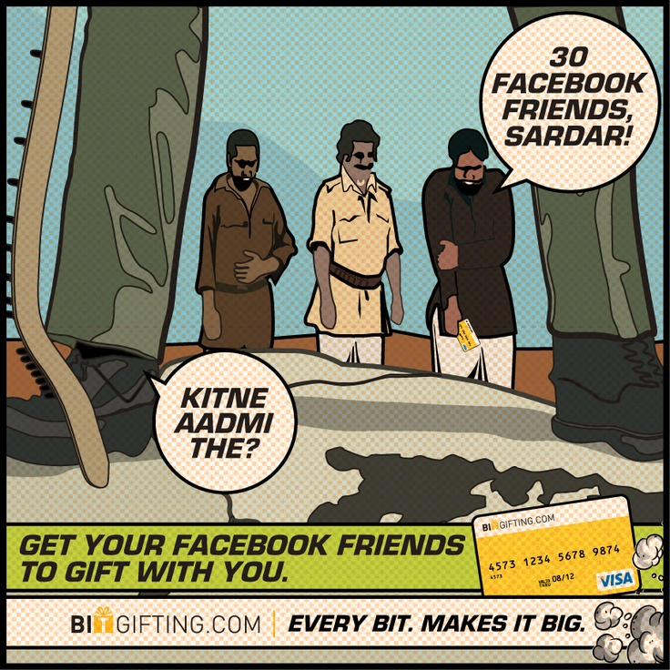 Pool in with your friends and gift a VISA card. But, just beware of your Gabbar friends. ;)