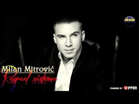 Label and copyright:Grand Production http://silvernoise.net/en/label/show/id/30 Digital distribution:http://www.kvzmusic.com/ News: http://www.telegraf.rs/ Youtube powered by: http://vipper.tv/ Zabranjeno svako kopiranje video i/ili audio snimaka i postavljanje na druge kanale!  Milan Mitrovic - Raspad sistema (2012) Music: Blizanci Lyrics: Bliz...