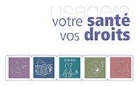 Le guide - Vos droits - Espace droits des usagers - Ministère des Affaires sociales, de la Santé et des Droits des femmes - www.sante.gouv.fr