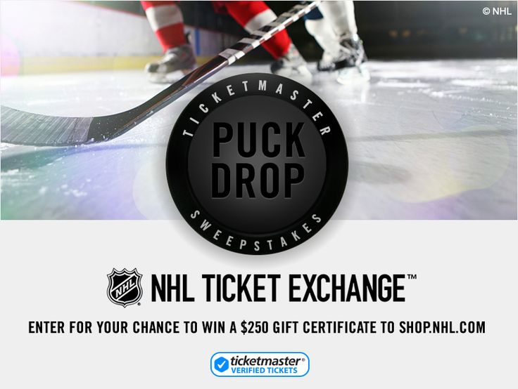Enter the Ticketmaster® NHL Ticket Exchange™  Puck Drop Sweepstakes for a chance to win a $250 gift certificate to the NHL Shop!