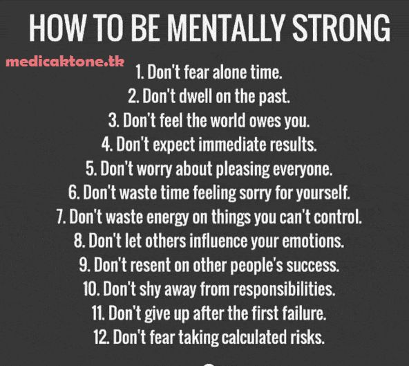HOW TO BE MENTALLY STRONG - http://usmle2easy.com/how-to-be-mentally-strong/