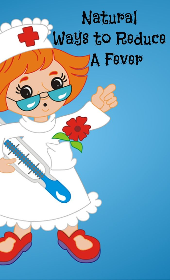 10 Natural Ways To Reduce A Fever