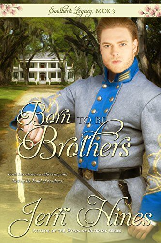 Born To Be Brothers (Southern Legacy Book 3) by Jerri Hines, http://www.amazon.com/dp/B00U9U29AA/ref=cm_sw_r_pi_dp_tCAjvb1FTZ9BY