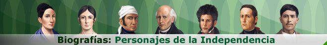Biografias de personajes de la independencia de Mexico