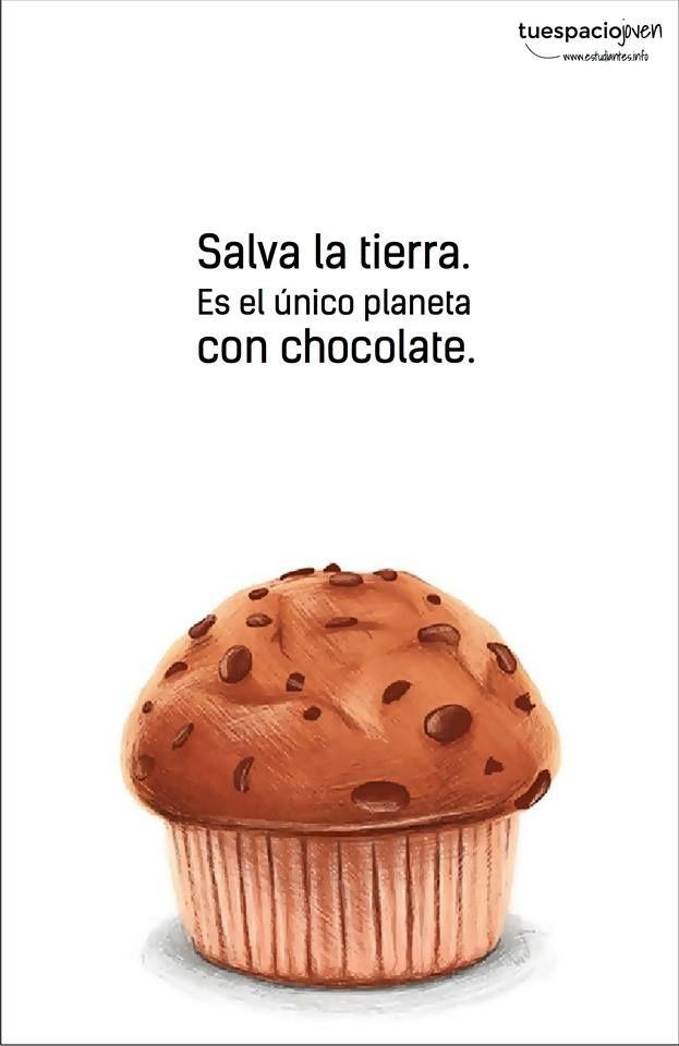 Salva la Tierra. Es el único planeta con chocolate. Feliz #miercoles estudiantes.info