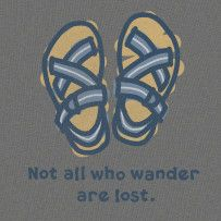 Not All Who Wander Life is Good Tshirt