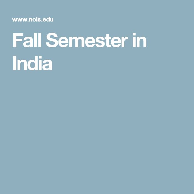 Fall Semester in India