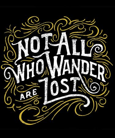 Not all who wander are lost - Tri-black | The Prince Ink