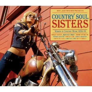 Soul Jazz Records Presents Country Soul Sisters - Soul Jazz Records Presents Country Soul Sisters