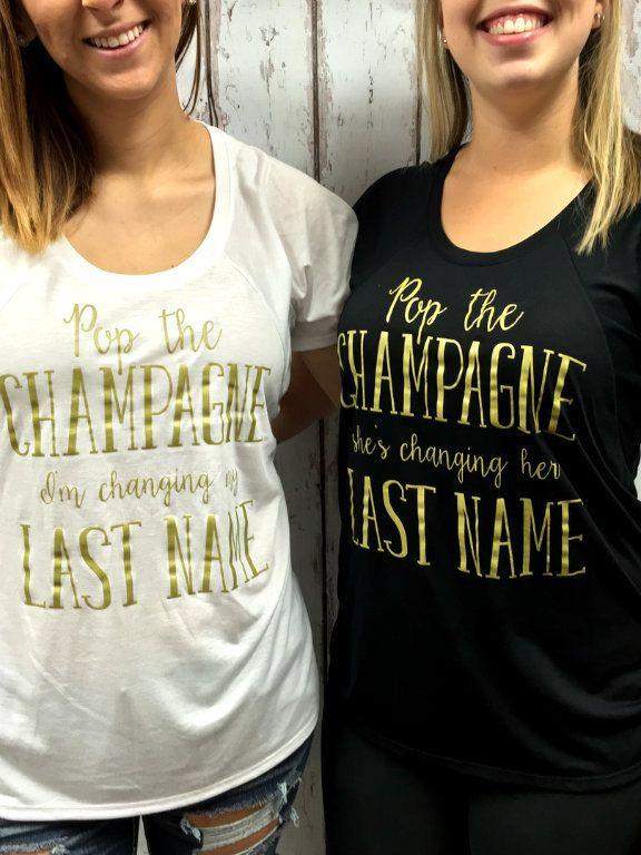 Pop The Champagne I'm Changing My Last Name - Bulk Bridal Party Shirts- Bachelorette Shirts- Raglan