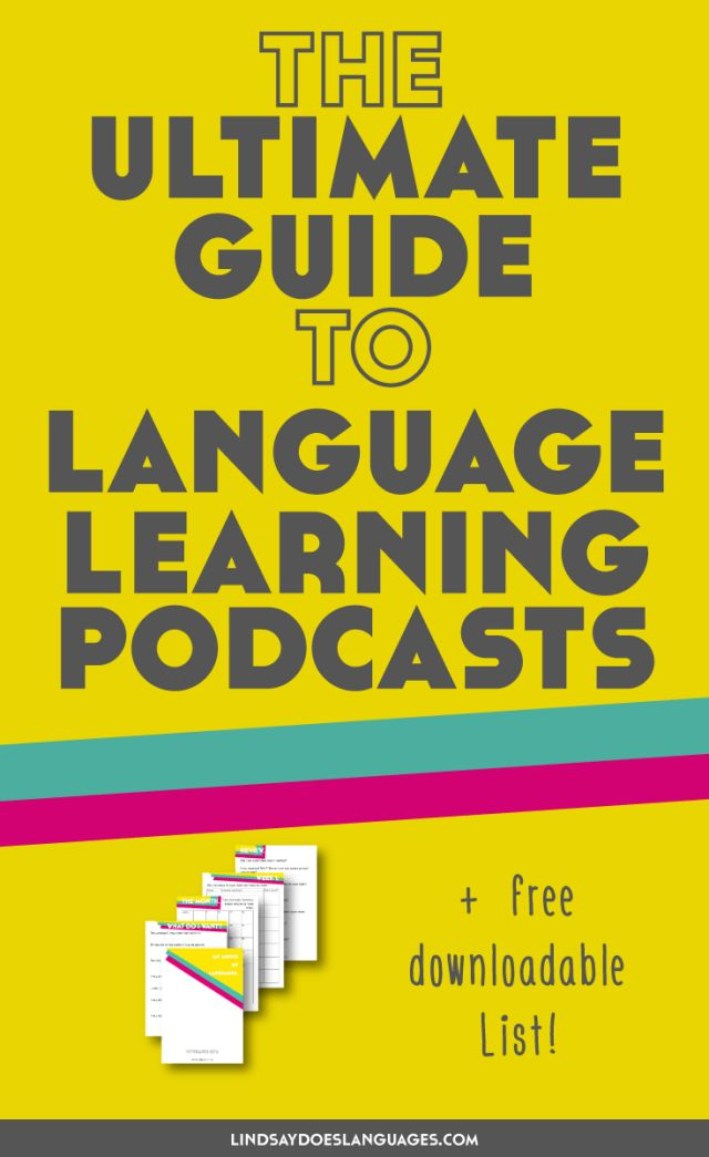 The Ultimate Guide to Language Learning Podcasts