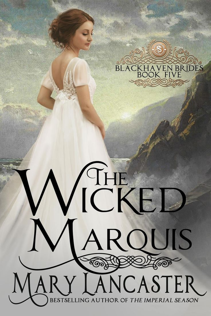 The Wicked Marquis, Historical Romance, Mary Lancaster