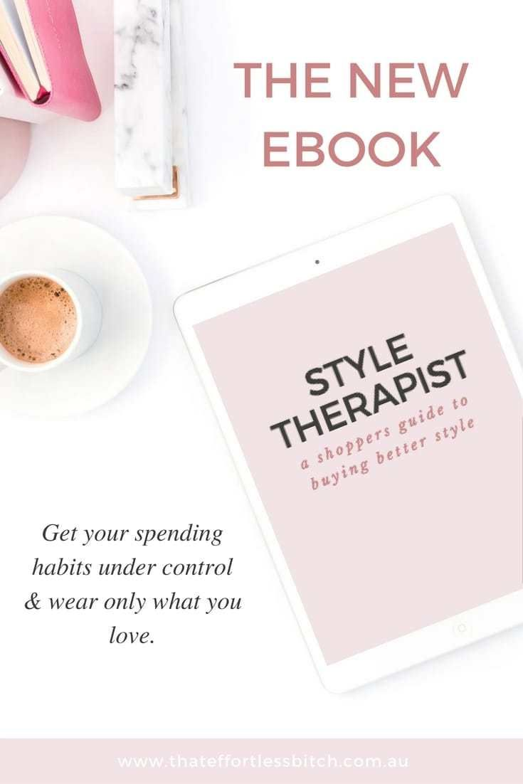 Style Therapy - My New Mini Ebook - That Effortless Bitch