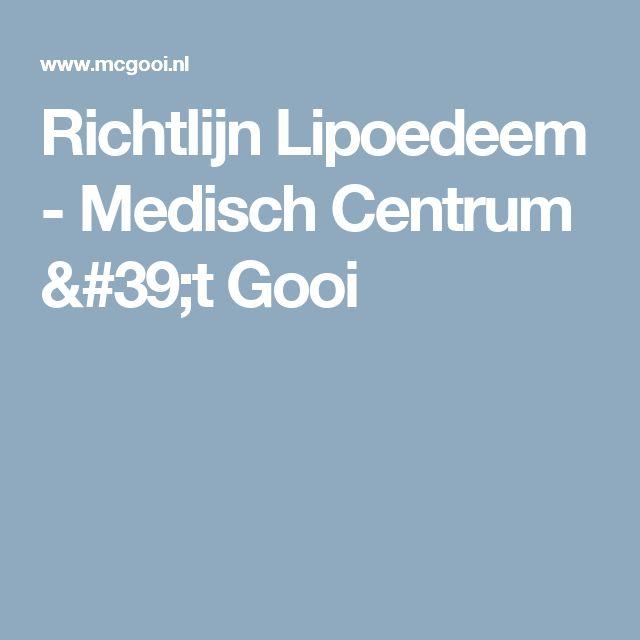 Richtlijn Lipoedeem - Medisch Centrum 't Gooi