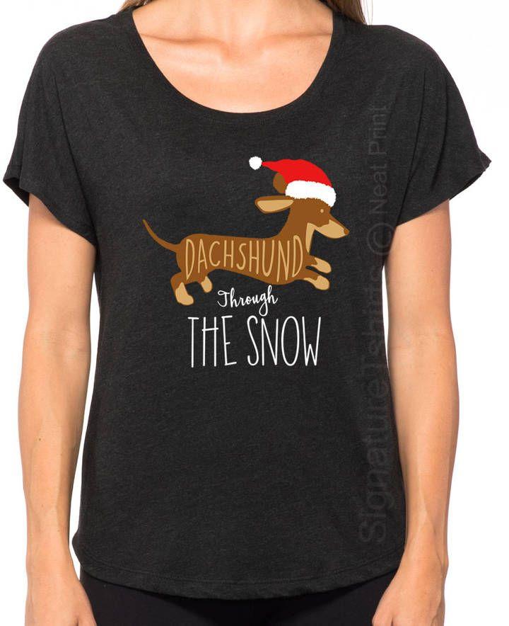 Etsy Dachshund Through The Snow Shirt- Funny Christmas Shirt -Holiday Present- Womens Christmas Tee - Wom