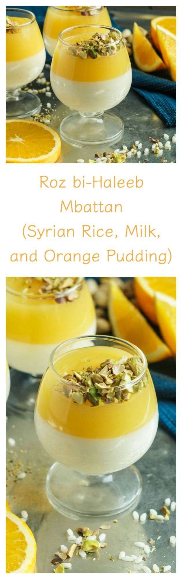 Roz bi-Haleeb Mbattan (Syrian Rice, Milk, and Orange Pudding)  #rice #pudding #dessert #citrus #orange