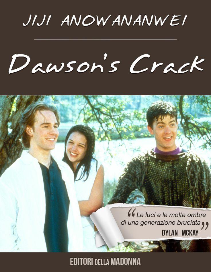 Se guardi Dawson's crack mi muori di Overdawson