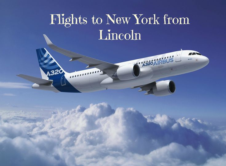 Find Cheap Flights to New York from Lincoln at RIYA Travels. Browse and compare the airfares of all major airlines and book Lincoln to New York flight tickets at the best price (last minute flights and direct flights).