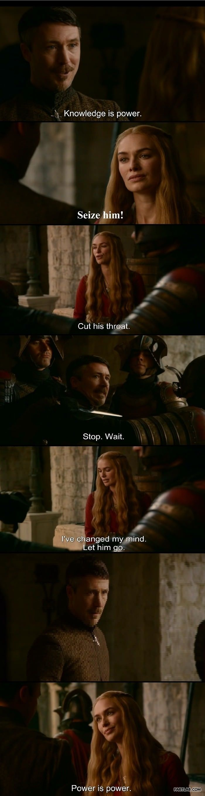 Power is power. Recent events in the USA have proven that you can be the most ignorant fucking moron in the country, and you can still be handed power. Cersei is not my queen, and he is not my president.