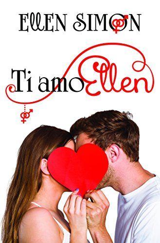 Ti Amo, Ellen di Ellen Simon https://www.amazon.it/dp/B072FTMYV2/ref=cm_sw_r_pi_dp_x_-bcnzbY0MXH7A