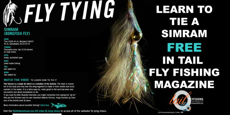 There are free saltwater fly tying videos for tarpon and bonefish in every issue of Tail fly fishing magazine