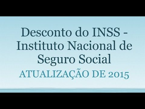 Como Calcular o Desconto do INSS em 2015