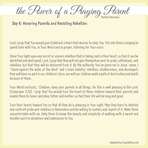 honoring parents and resisting rebellion Praying for Your Children from Stormie Omartian - Day 6