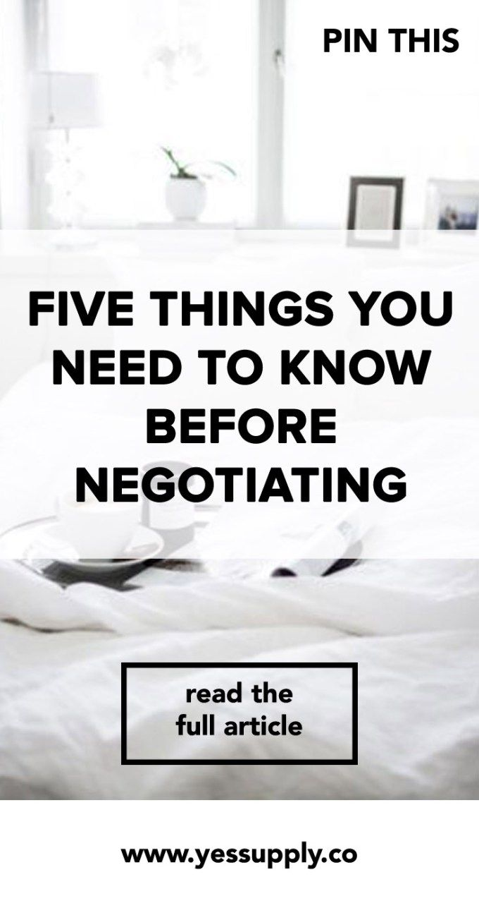 Five Things You Need to Know Before Negotiating, In This Blog I Am Going To Share With you Five Things You Need to Know Before Negotiating, There are 5 Things You Need to Know Before Negotiating
