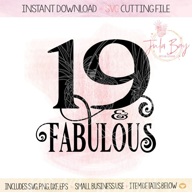 19 and Fabulous SVG girls 19th Birthday SVG Cricut