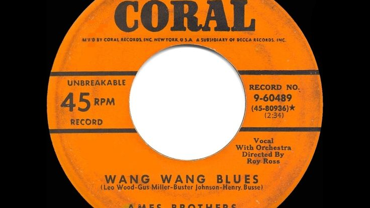 1951 HITS ARCHIVE: Wang Wang Blues - Ames Brothers