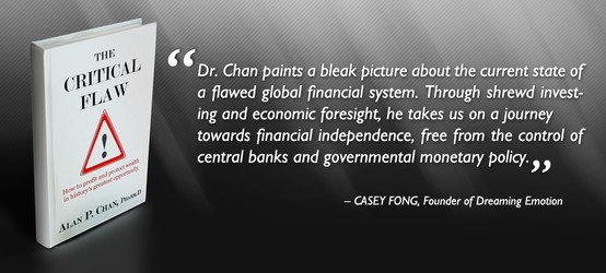 """Thank you Casey Fong for providing an endorsement for """"The Critical Flaw: How to profit and protect wealth in history's greatest opportunity"""". Your effort is much appreciated.  Read our latest endorsements and reviews on www.thecriticalflaw.com! Enjoy!"""
