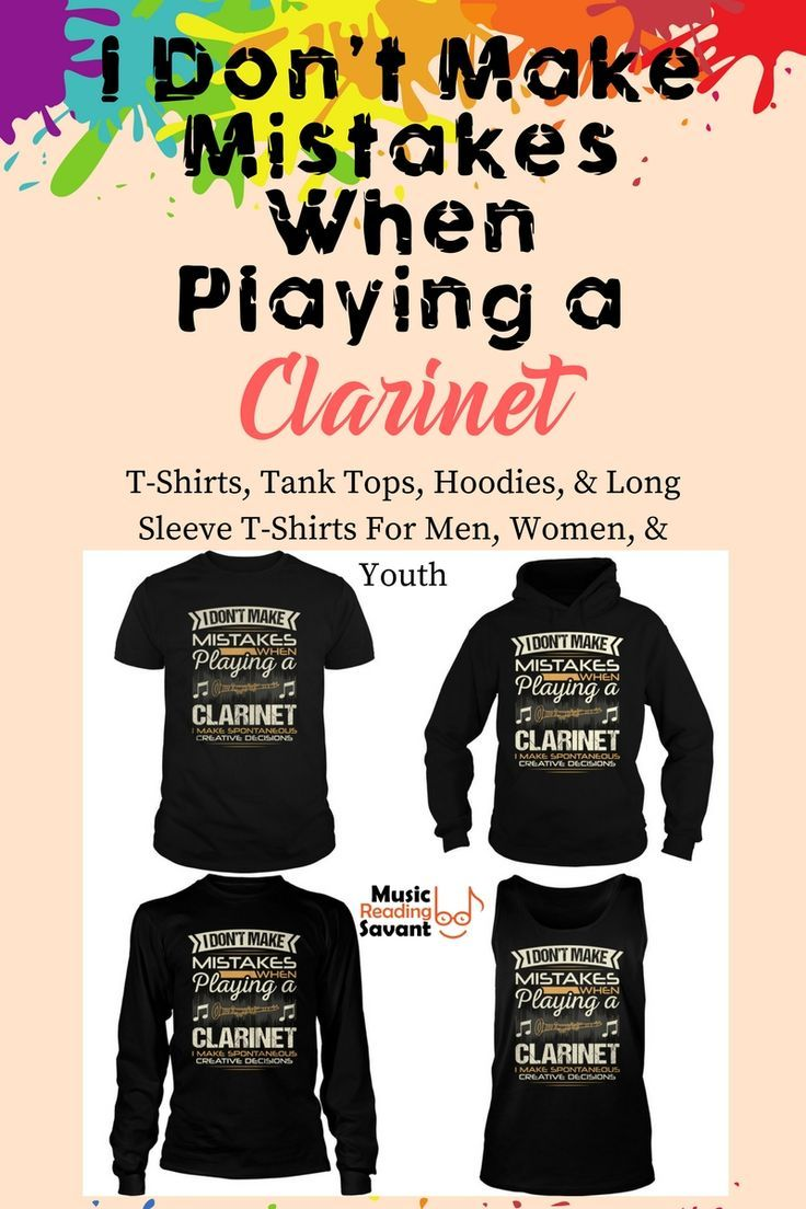 095a9ed0 I Don't Make Mistakes When Playing a Clarinet t-shirt from the Music  Reading Savant store! | Music T-Shirts Musicians | Music T-Shirts Funny |  Music Gifts ...
