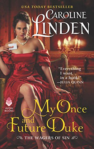 Win a print copy ofMY ONCE AND FUTURE DUKE,the first book inCaroline Linden'sThe Wagers of Sinseries. Entering is as easy as leaving a comment. Winner will be listed here. Good luck! **C…
