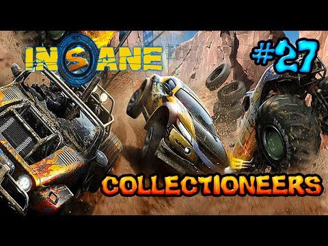 Insane 2: Part 27 - Collectioneers