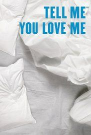 Tell Me You Love Me Episode 1 Streaming Vf. A drama about three couples and the therapist they share.
