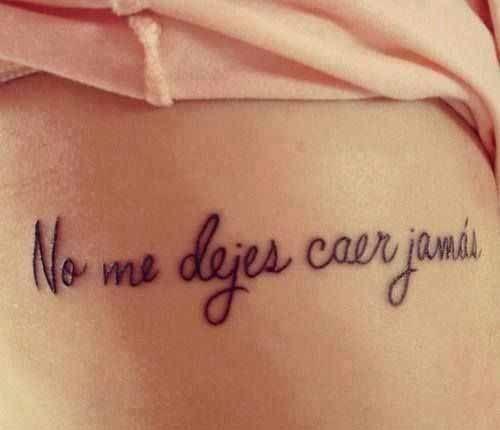 No me dejes caer  / tatuaje de frases
