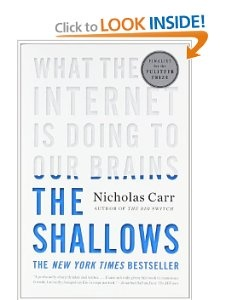 The Shallows: What the Internet Is Doing to Our Brains: Nicholas Carr: 9780393339758: Amazon.com: Books