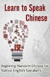 Read the article on Chinese PinYin (like an alphabet) or pick up the book to get started on your journey to learn Chinese!