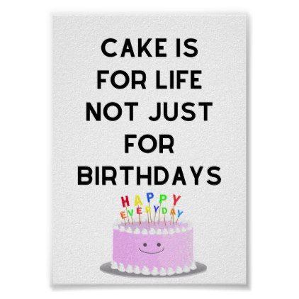 Cake is for life poster | Zazzle.com – dorm decor