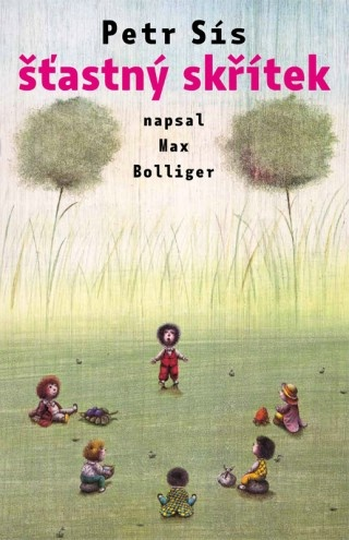 Šťastný skřítek :: Max Bolliger, Petr Sís